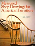Measured Shop Drawings for American Furniture