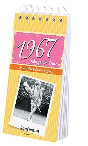 Jahrgangs Quiz 1967: Unsere Kindheit und Jugend