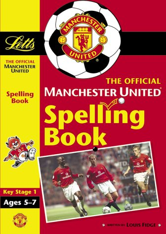 KS1 Man Utd Workbook: Spelling (Official Manchester United workbooks)