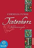 Tintenherz (Jubiläumsausgabe) (Tintenwelt 1)