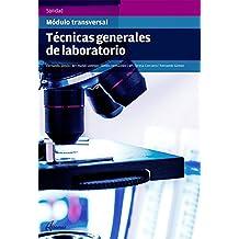 Técnicas generales de laboratorio (CFGS LABORATORIO)