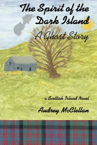 The Spirit of the Dark Island: A Ghost Story by Audrey McClellan (2015-01-15)