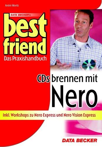 Best Friend - CDs brennen mit Nero 6