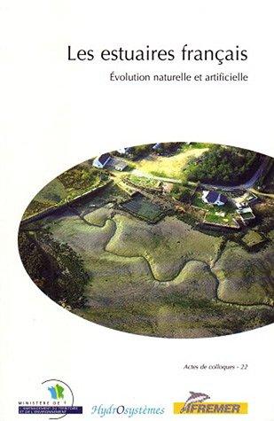 Les estuaires français N° 22: Évolution naturelle et artificielle par Chirstian Auger