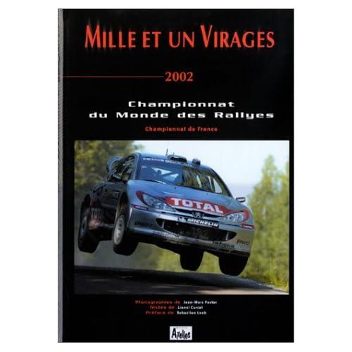 Mille et un virages 2002 : Championnat du monde des rallyes