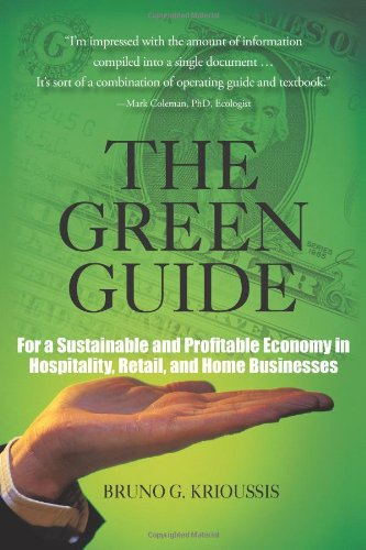 The Green Guide: For a Sustainable and Profitable Economy in Hospitality, Retail, and Home Businesses
