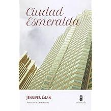 Ciudad Esmeralda (Tour de force)