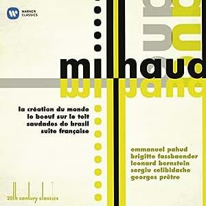 20th Century Classics: Milhaud