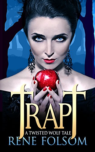 Twisted Gras (Trapt: A Twisted Wolf Tale (English Edition))