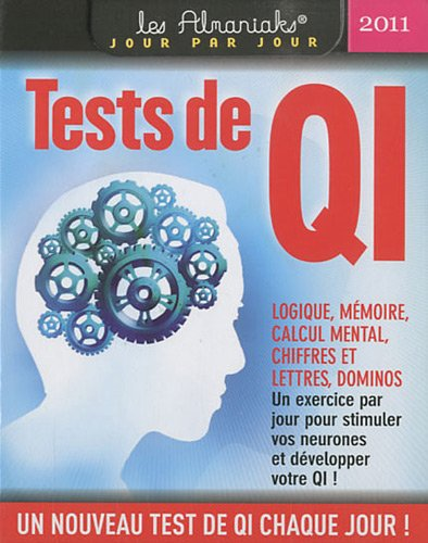 Tests de QI 2011 par Thierry M. Carabin