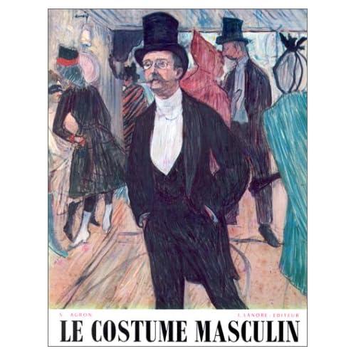 Précis d'histoire du costume, tome 2 : Le Costume masculin