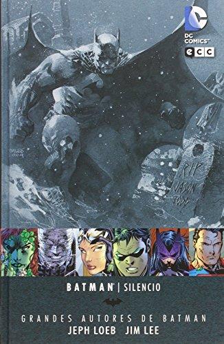Grandes autores de Batman: Jeph Loeb y Jim Lee: Silencio editado por ECC Ediciones