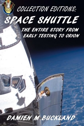 Collection Editions: Space Shuttle: The Entire Story From Early Testing to Orion Orion Tv Review