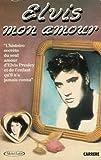 Image de Elvis mon amour : L'histoire secrète du seul amour d'Elvis Presley et de l'enfant qu'il n'a jamais connu