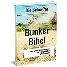 Golf: Die BelowPar Bunker Bibel - Der Ultimative Leitfaden für Erfolgreiches Bunkerspiel