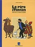 Le rire de Tintin - Essai sur le comique hergéen