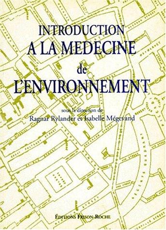 Introduction à la médecine de l'environnement