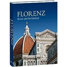 Florenz: Kunst und Architektur