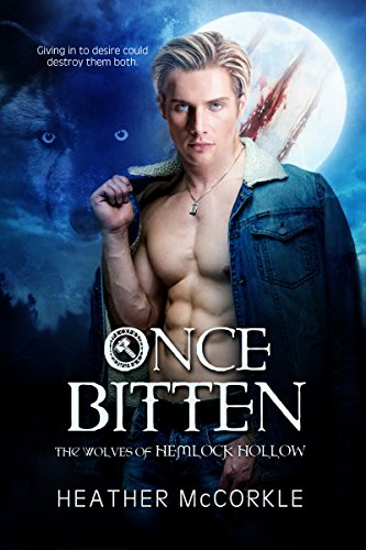Once Bitten (The Wolves of Hemlock Hollow) by [McCorkle, Heather]