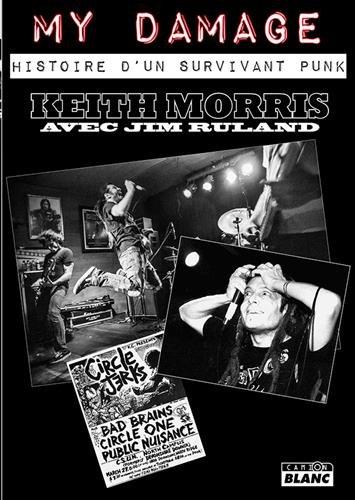 Keith Morris My Damage