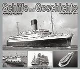 Schiffe mit Geschichte 2014: »Geschichten berühmter Schiffe aus aller Welt«