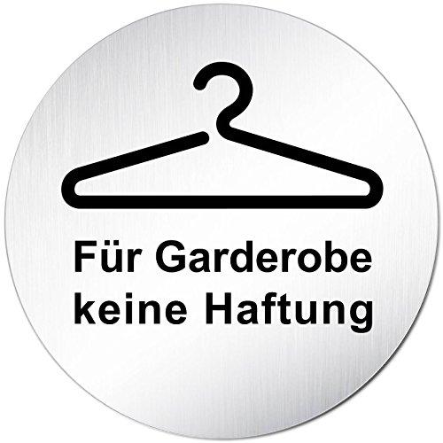 """Türschild Hinweisschild """"Für Garderobe keine Haftung"""" Aluminium (eloxiert) Rund 100mm Ø"""