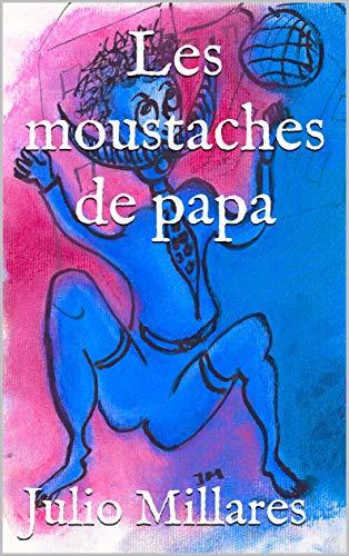 Les moustaches de papa (Série de Joy t. 12)
