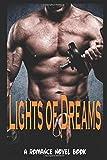 Lights of Dreams: A Romance Novel Book