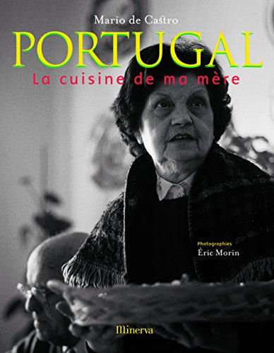 Portugal : La cuisine de ma mère