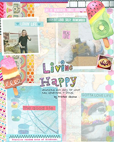 living-happy-embracing-each-day-for-what-new-adventures-it-brings-living-life-colorfully-book-3-engl