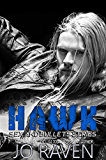 Hawk (Sex and Bullets Book 2)