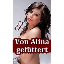 Von Alina gefüttert