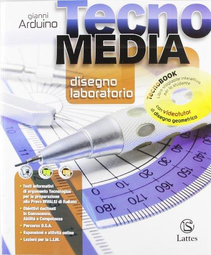 Tecnomedia. Disegno laboratorio. Settori produttivi. Con 2 DVD. Per la Scuola media