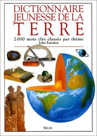 Dictionnaire jeunesse de la Terre