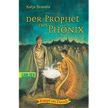 Der Prophet des Phönix: Kampf um Daresh