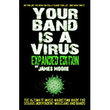 Your Band Is A Virus - Expanded Edition (English Edition)