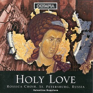 Holy Love-Russian Choral Music