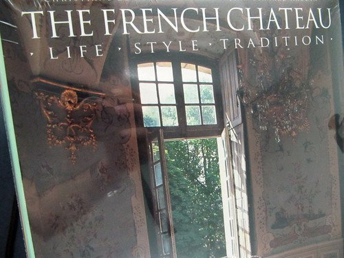 The French Chateau: Life