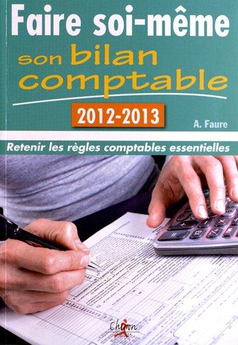 Faire soi même son bilan comptable 2012