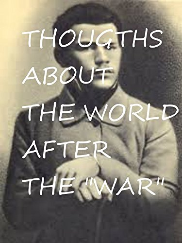 thoughts-about-the-world-after-war-english-edition