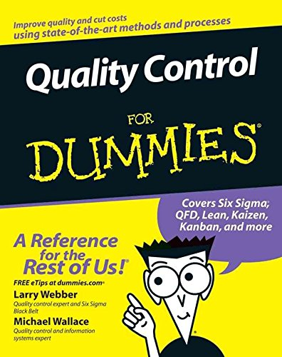 [Quality Control For Dummies] (By: Larry Webber) [published: January, 2007]