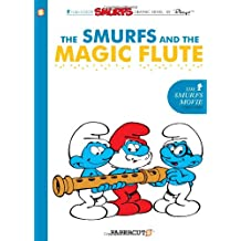 Smurfs #2: The Smurfs and the Magic Flute, The (Smurfs Graphic Novels (Paperback))