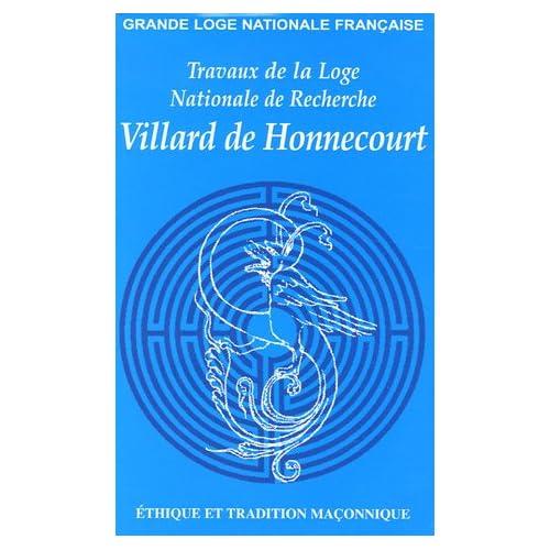 Travaux de la Loge nationale de recherches Villard de Honnecourt, N° 61, 2006 :