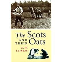 The Scots and Their Oats
