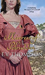 Mistress Of Polrudden: Number 3 in series (Jagos of Cornwall) by Thompson, E. V. (2011) Paperback