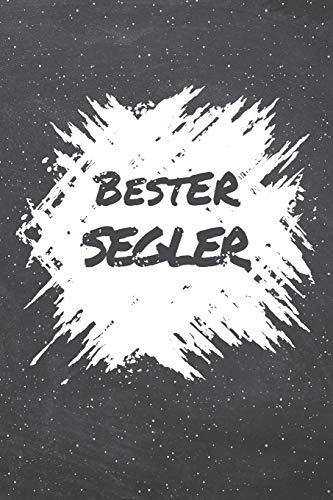 Bester Segler: Segler Punktraster Notizbuch, Notizheft oder Schreibheft | 110  Seiten | Büro Equipment & Zubehör | Lustiges Geschenk zu Weihnachten oder Geburtstag
