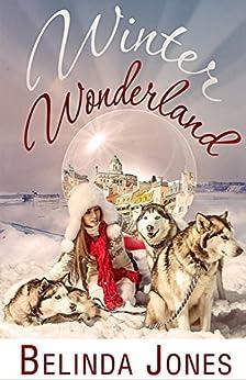Winter Wonderland by [Jones, Belinda]