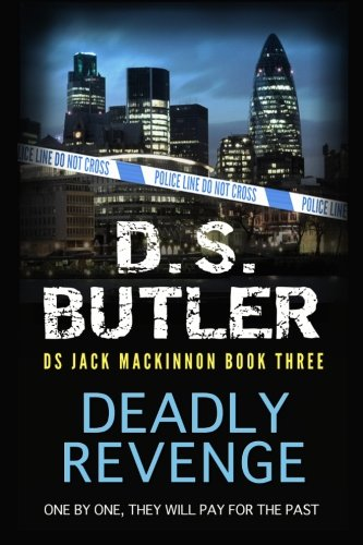 Deadly Revenge: DS Jack Mackinnon crime series: Volume 2
