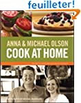 Anna & Michael Olson Cook at Home: Re...