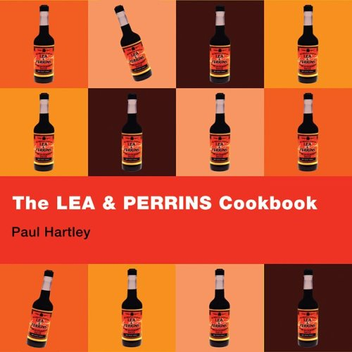The Lea and Perrins Cookbook: Worcestershire Sauce Cookbook